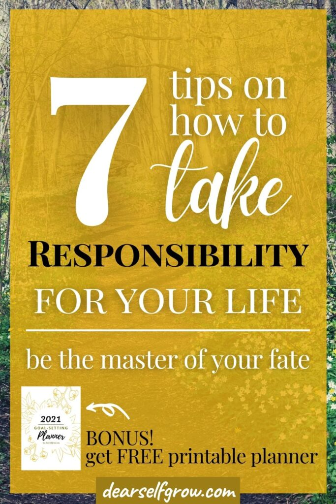 7 tips on how to take responsibility for your life, pin image.