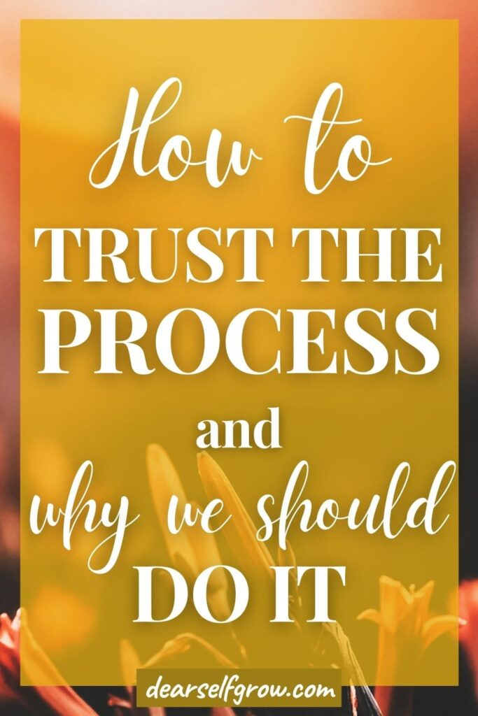 A flower with a text overlay: How to trust the process and why we should do it.